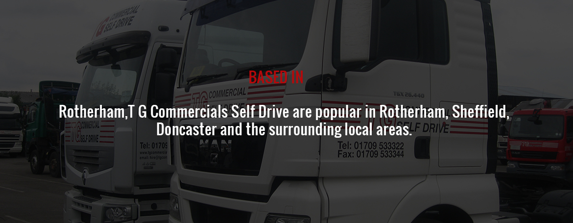 Rotherham,T G Commercials Self Drive are popular in Rotherham, Sheffield, Doncaster and the surrounding local areas.